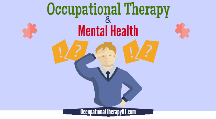 Occupational Therapy in Mental Health